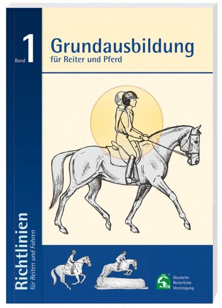 Richtlinien für Reiten und Fahren, Band 1 (Grundausbildung) © BUSSE GmbH