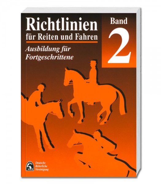 Richtlinien Band 2:<br />Ausbildung für Fortgeschrittene © Waldhausen GmbH