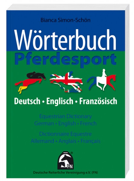 Wörterbuch Pferdesport/Equestrian Dictionary © BUSSE GmbH